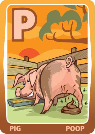 Pig Poop