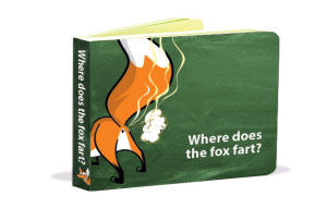Where Does the Fox Fart?